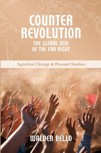 Counterrevolution : The global rise of the far right : 9-9781788530521