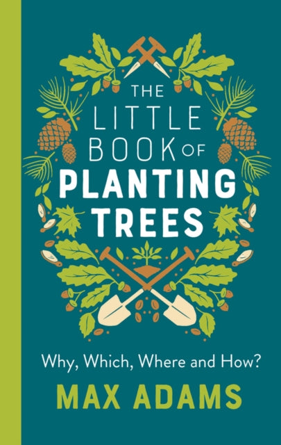 The Little Book of Planting Trees-9781788546270