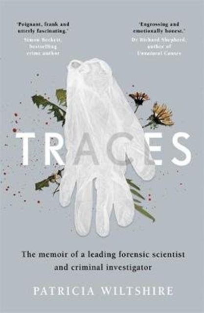 Traces : The memoir of a forensic scientist and criminal investigator-9781788700634