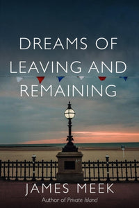 Dreams of Leaving and Remaining-9781788735230