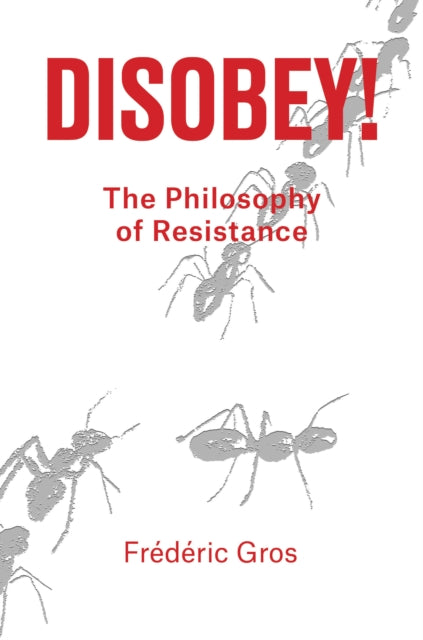 Disobey! : A Philiosophy of Resistance-9781788736312