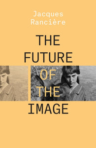 The Future of the Image-9781788736541