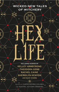 Hex Life: Wicked New Tales of Witchery-9781789090369
