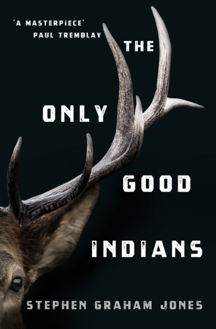 The Only Good Indians-9781789095296