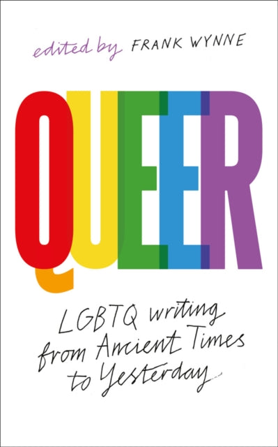 Queer : A Collection of LGBTQ Writing from Ancient Times to Yesterday-9781789542349