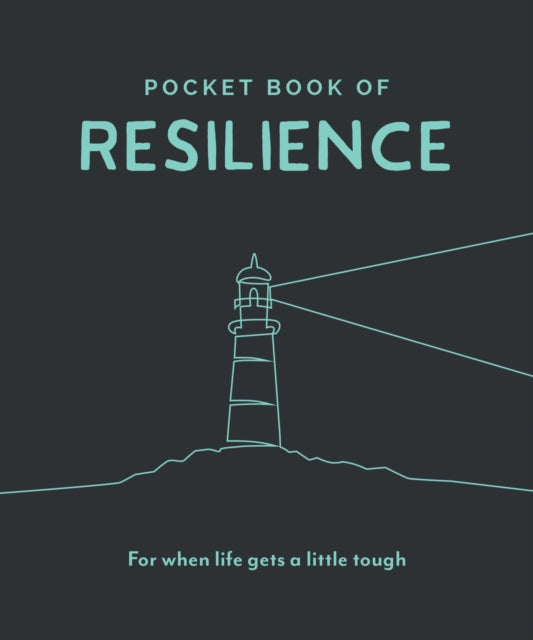 Pocket Book of Resilience : For When Life Gets a Little Tough-9781789561388