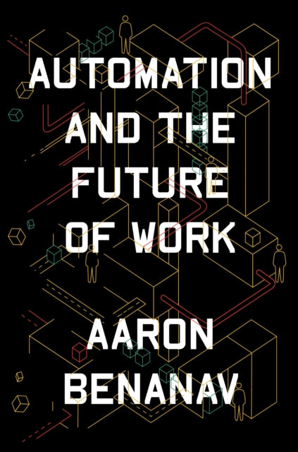 Automation and the Future of Work-9781839761294