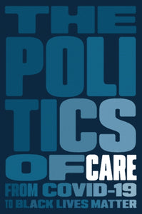 The Politics of Care-9781839763090