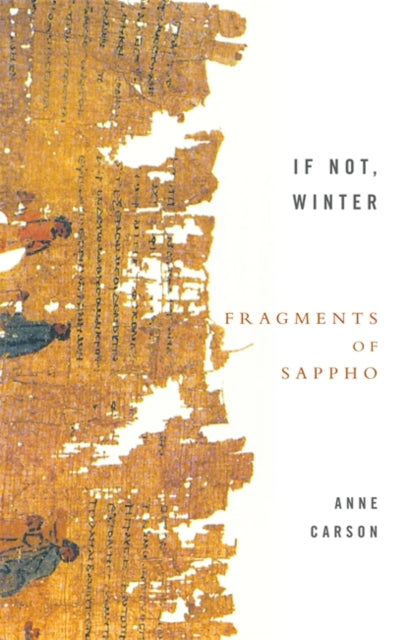 If Not, Winter: Fragments Of Sappho-9781844080816