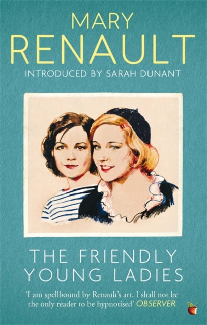 The Friendly Young Ladies : A Virago Modern Classic-9781844089529