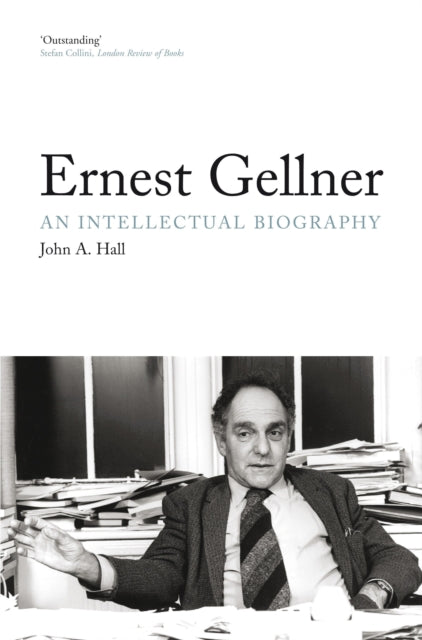 Ernest Gellner : An Intellectual Biography-9781844677580