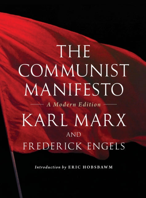 The Communist Manifesto : A Modern Edition-9781844678761