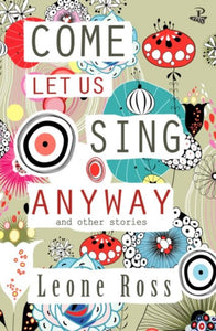 Come Let Us Sing Anyway-9781845233341