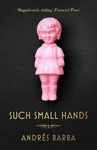 Such Small Hands-9781846276750