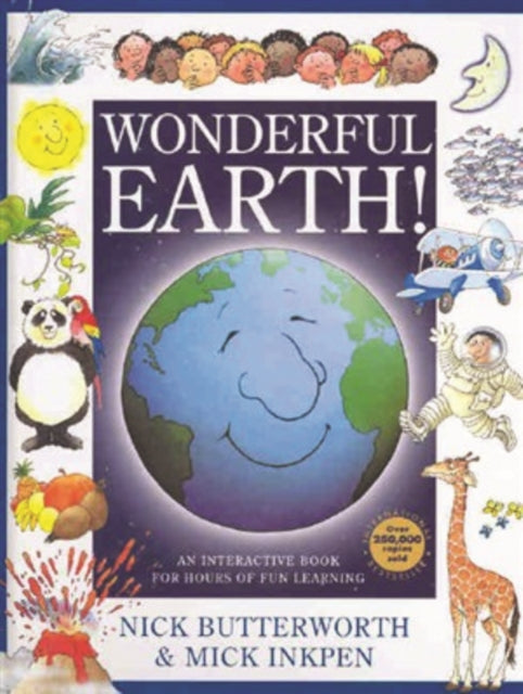 Wonderful Earth! : An Interactive Book for Hours of Fun Learning-9781846943140