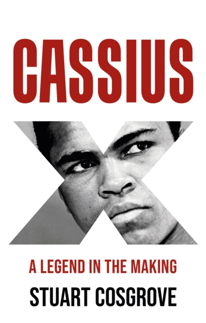 Cassius X : A Legend in the Making-9781846974762