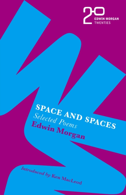 The Edwin Morgan Twenties: Space and Spaces-9781846975462