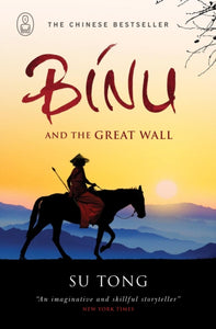 Binu and the Great Wall of China-9781847670625