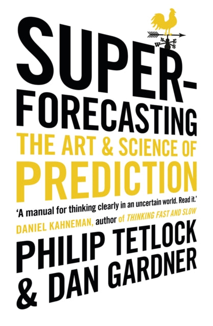 Superforecasting : The Art and Science of Prediction-9781847947154