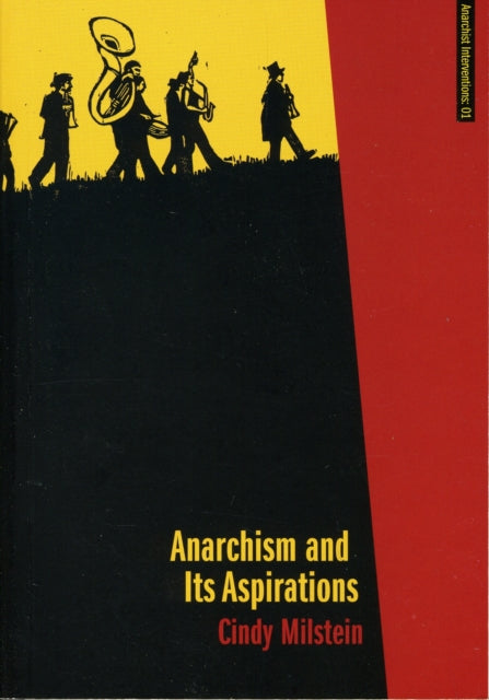 Anarchism And Its Aspirations-9781849350013