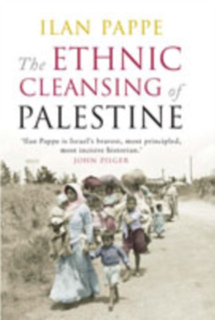 The Ethnic Cleansing of Palestine-9781851685554