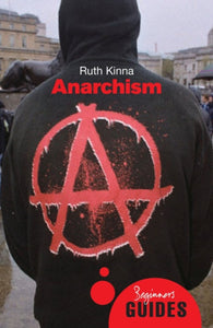 Anarchism : A Beginner's Guide-9781851687176