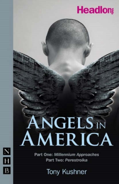Angels in America: Parts One & Two-9781854599827