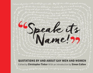 Speak Its Name! : Quotations by and about gay men and women-9781855147256