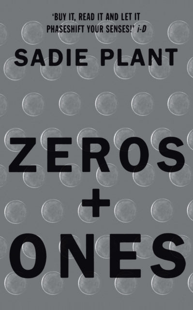 Zeros and Ones : Digital Women and the New Technoculture-9781857026986