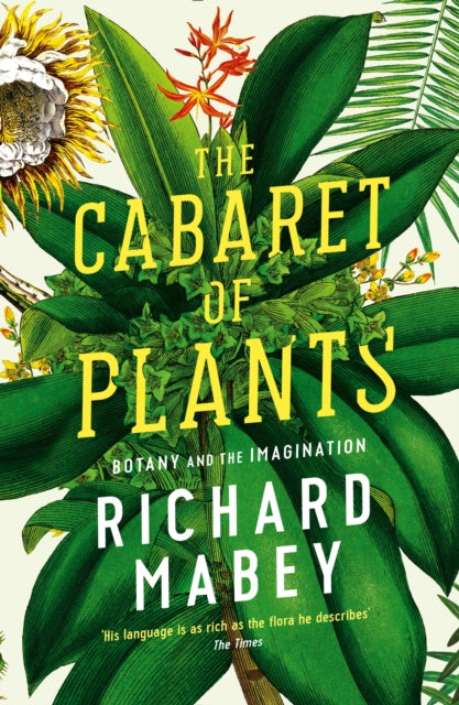 The Cabaret of Plants : Botany and the Imagination-9781861979582
