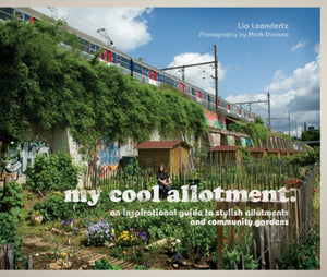 my cool allotment : an inspirational guide to stylish allotments and community gardens-9781862059665