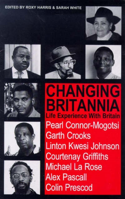 Changing Britannia : Life Experience with Britain-9781873201152