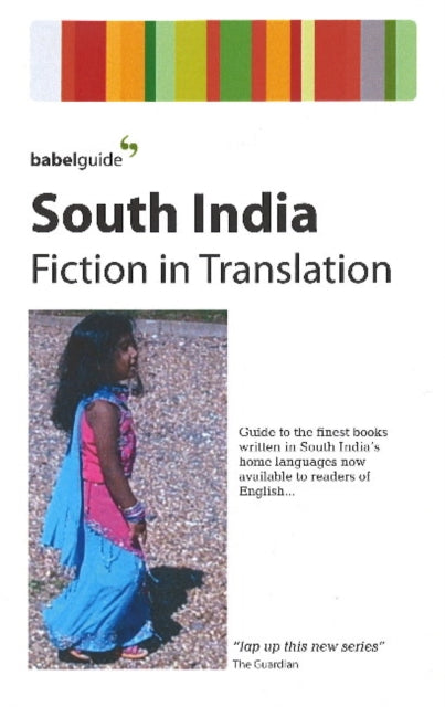 Babel Guide to South Indian Fiction in English Translation-9781899460564