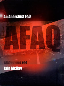An Anarchist Faq : Volume One-9781902593906
