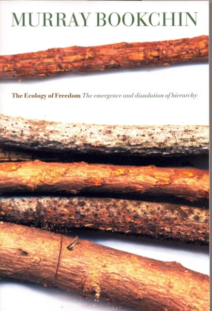 The Ecology Of Freedom-9781904859260