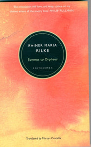 Sonnets to Orpheus-9781907587221