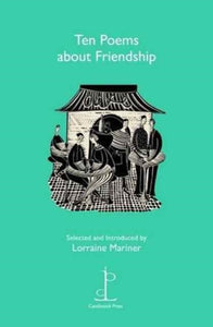 Ten Poems About Friendship-9781907598418