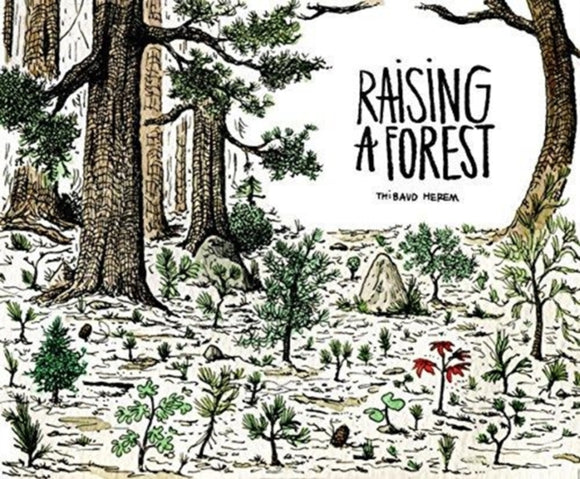 Raising a Forest-9781908714527