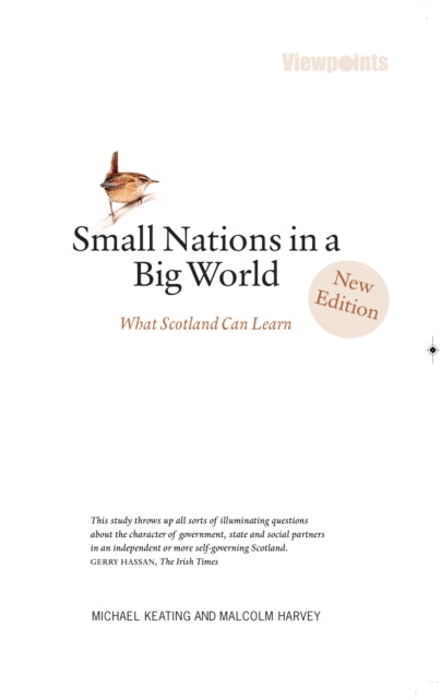Small Nations in a Big World : What Scotland Can Learn-9781910021774