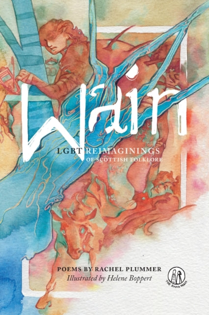 Wain : LGBT reimaginings of Scottish folktales-9781910139479