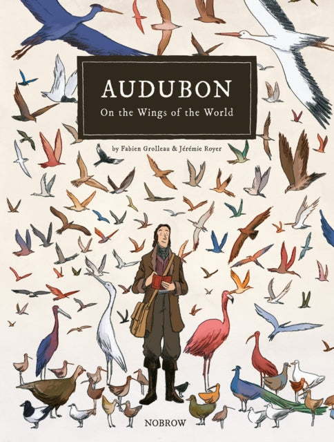 Audubon, On the Wings of the World-9781910620151