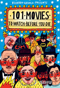 101 Movies to Watch Before You Die-9781910620250