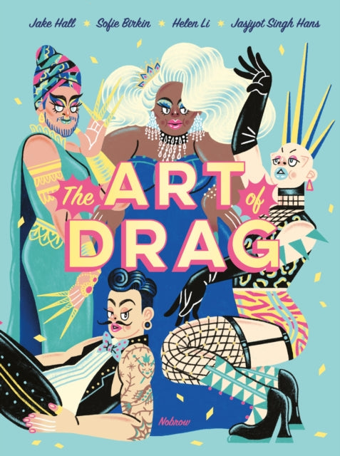 The Art of Drag-9781910620717
