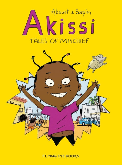Akissi: Tales of Mischief : 1-9781911171478