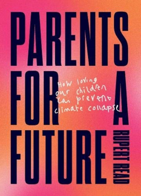 Parents for a Future-9781911343370