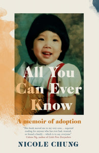 All You Can Ever Know : A memoir of adoption-9781911590309