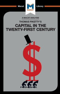An Analysis of Thomas Piketty's Capital in the Twenty-First Century-9781912127719