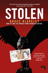 Stolen : How to Save the World from Financialisation-9781912248377