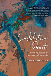 Constitution Street : Finding hope in an age of anxiety-9781912489206