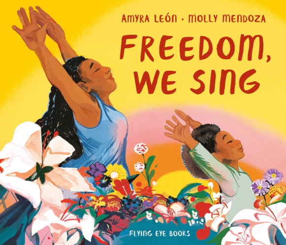 Freedom, We Sing-9781912497324